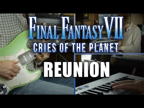 Final Fantasy VII - Reunion cover by Steven Morris mp3