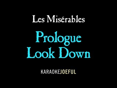 Prologue / Look Down Les Miserables Authentic Orchestral Karaoke Instrumental