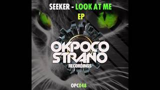 Seeker - Look at Me (Hardstyle Version) [Preview]