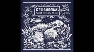 IZAKI GARDENAK - BIHOTZ