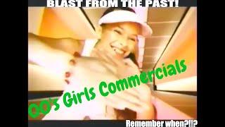 00s girls commercials
