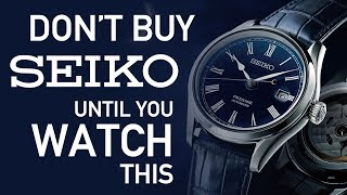 Watch This BEFORE You Buy Another Seiko!