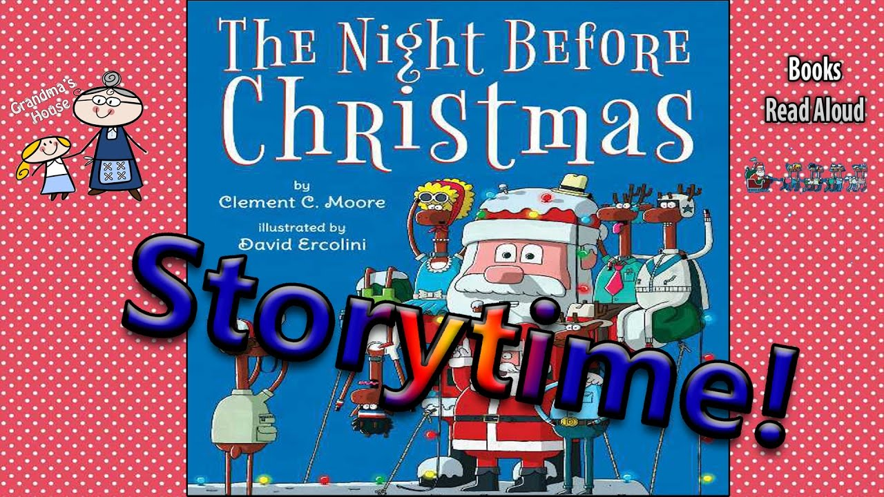 THE NIGHT BEFORE CHRISTMAS Read Aloud ~ Story Time ~ Bedtime Story ...