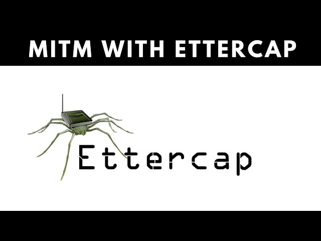 MITM Attack With Ettercap - ARP Poisoning
