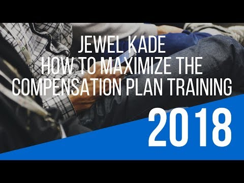 """Jewel Kade Compensation Plan"" Training – How To Maximize the Jewel Kade Opportunity"