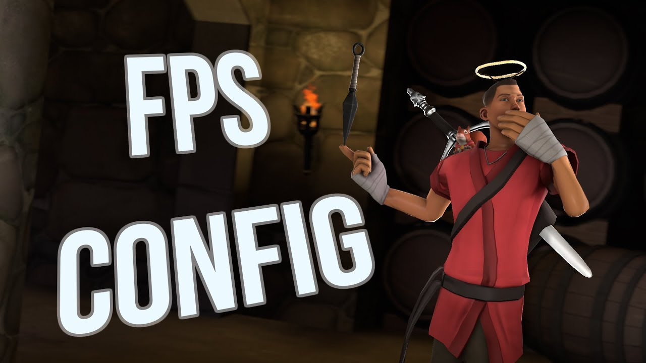 TF2 | My FPS config