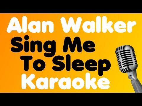 Alan Walker - Sing Me To Sleep - Karaoke