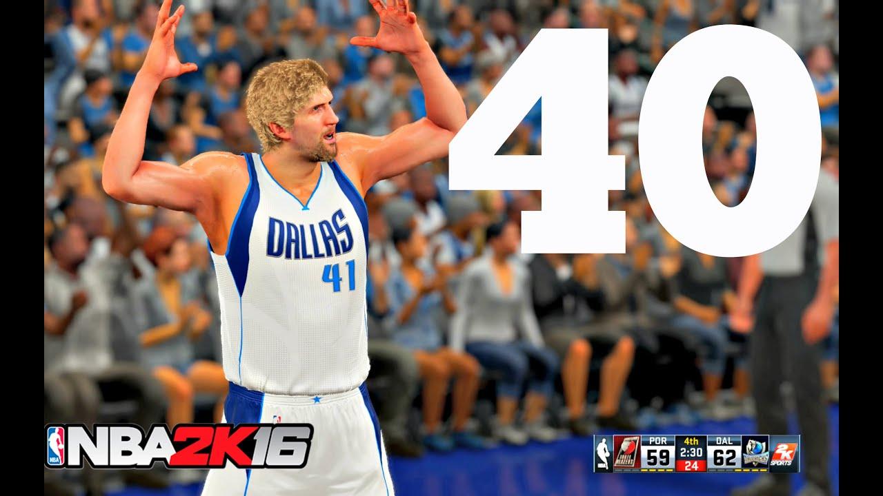 NBA 2K16 Dirk Nowitzki 40 Points vs Portland Trail Blazers