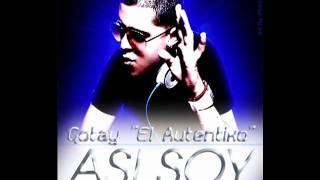 Asi Soy - Gotay  El Autentiko (Prod. By. Musicologo & Menes) Original  + descarga