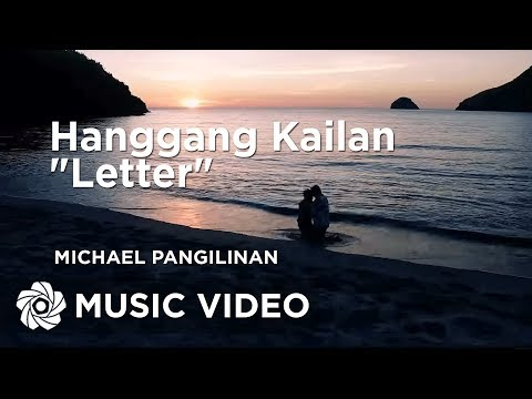 "Michael Pangilinan - Hanggang Kailan ""Letter"""