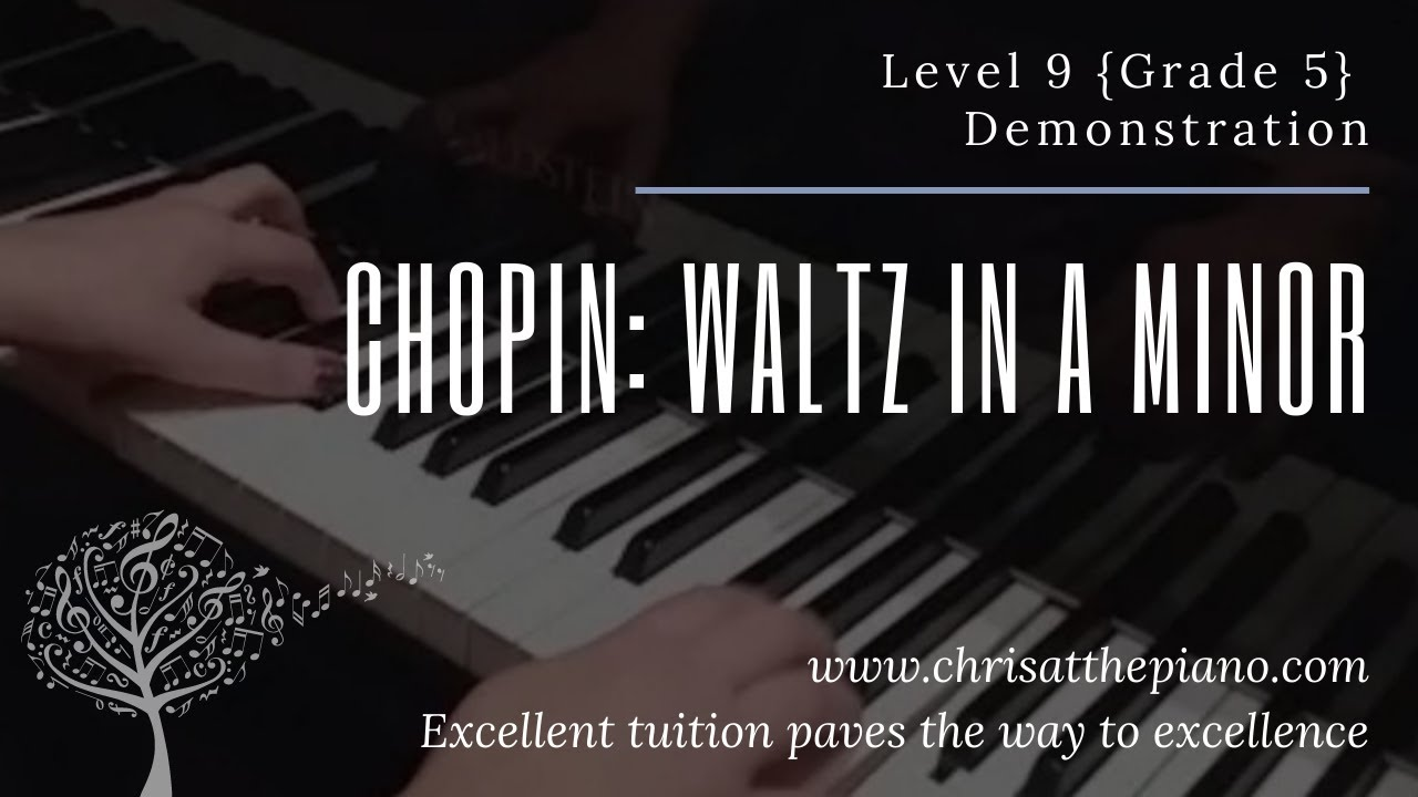 Analysis and Exercises on Waltz in A minor Chopin B.150 (Grade 5)