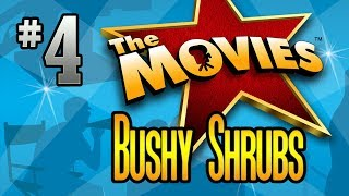 Bushy Shrubs (The Movies - Part 4)