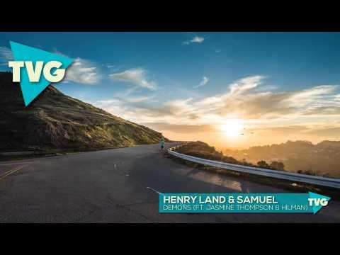 Henry Land & Samuel - Demons (ft. Jasmine Thompson & Hilman)