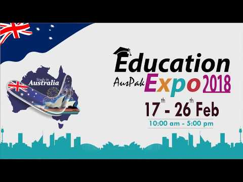 Study in Austarlia   Education Expo 2018 in Lahore, Karachi, Islamabad, Hafizabad, Multan, Sialkot