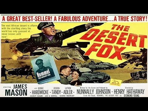 THE DESERT FOX 1951 - JAMES MASON - HD REMASTERED
