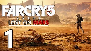 Bienvenue sur Mars - FAR CRY 5 FR [DLC Lost on Mars] #1