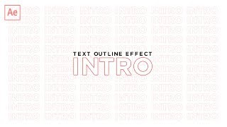 How to Make a Simple Intro - Text Outline Effect (After Effects CC Tutorial)