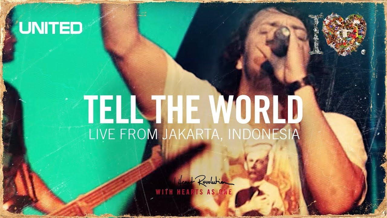 Tell the World - iHeart Revolution - Hillsong UNITED