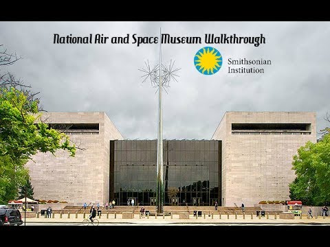 Smithsonian National Air and Space Museum Walkthrough April 25, 2017