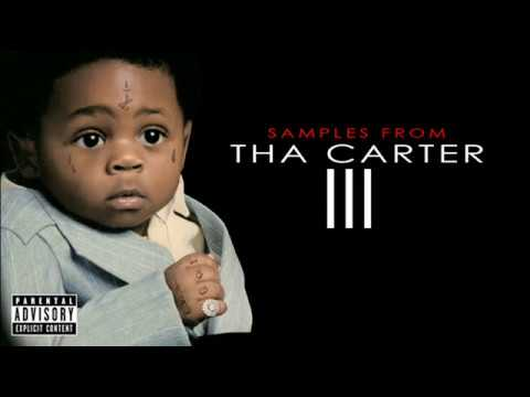 Lil Wayne - Tha Carter III Samples