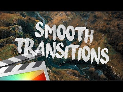 Smooth Transitions -
