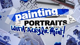 SPOILER: IT'S REALLY BLUE! | Painting Some Portraits with Acrylic Paint | ArtSnacks+ Unboxing