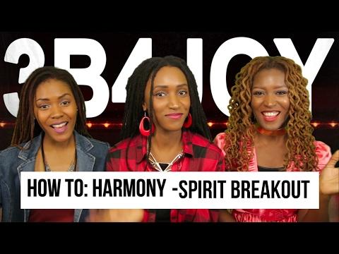 How To Harmonize - Spirit Breakout by William McDowell in 5 MIN | 3B4JOY