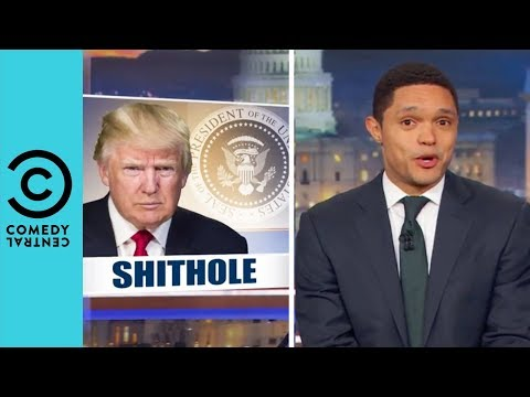 "Download Youtube: Fallout Continues Over Trump's ""Sh*thole Countries"" Remark 
