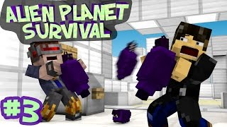 Minecraft - Alien Planet Survival - A SPACE RIFT OPENS?! - Part 3