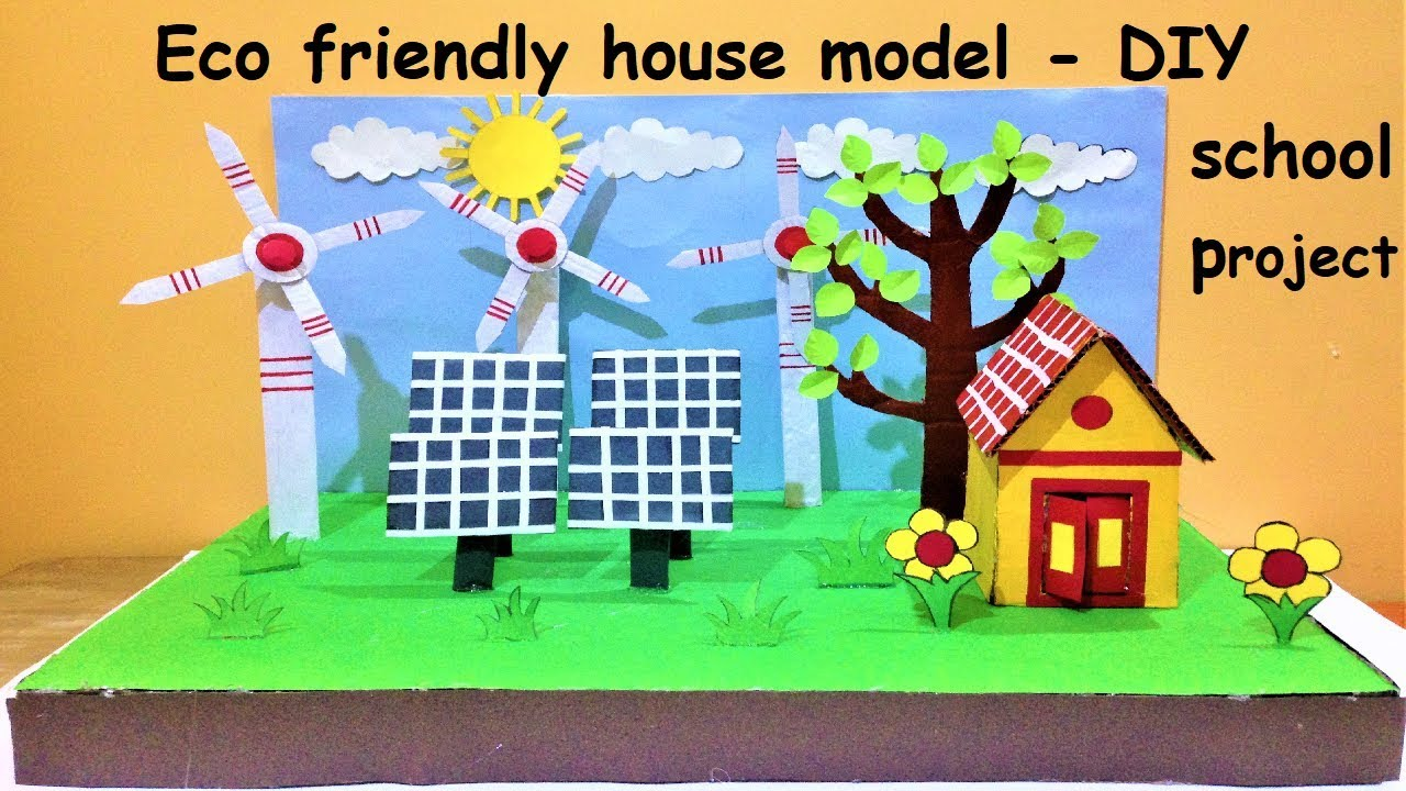 how to build an eco friendly house model