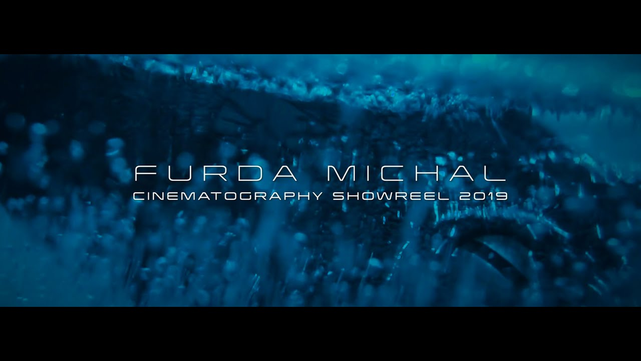 Cinematography Showreel | FURDA MICHAL | 2019