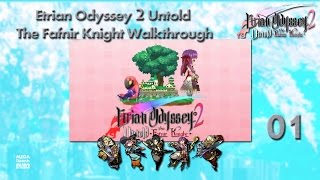Etrian Odyssey 2 Untold The Fafnir Knight Walkthrough Ep 1