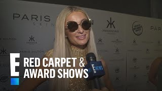 Paris Hilton Talks Wedding & Baby Plans at Skincare Launch | E! Live from the Red Carpet