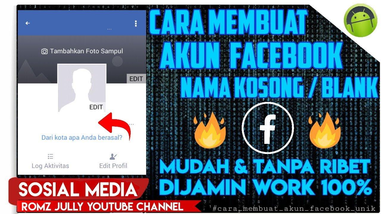 Begini Cara Terbaru Membuat Nama Kosong Di Facebook Akun Fb Demit Youtube