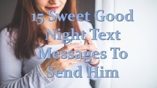 Goodnight text for her messages Cute
