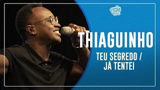 FM O Dia - Thiaguinho - Teu Segredo / Já Tentei (Semana Maluca)
