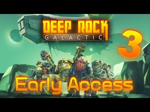 Deep Rock Galactic: Early access part 3