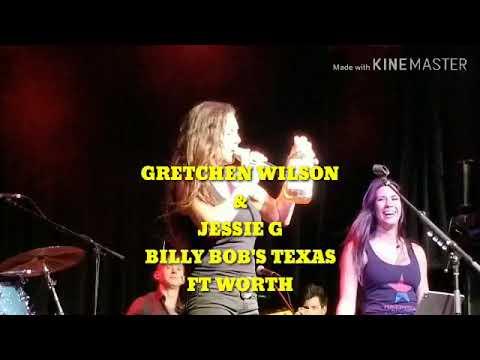 Gretchen Wilson & Jessie G, Billy Bob's Texas, John Rich, Red Neck Radio Whiskey, Ft Worth