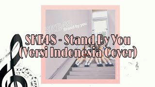 【COVER】SKE48 Stand By You - versi Indonesia