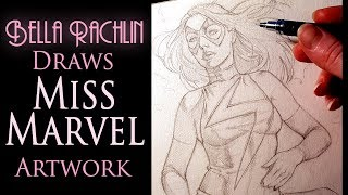 Bella Rachlin draws Miss Marvel Commission