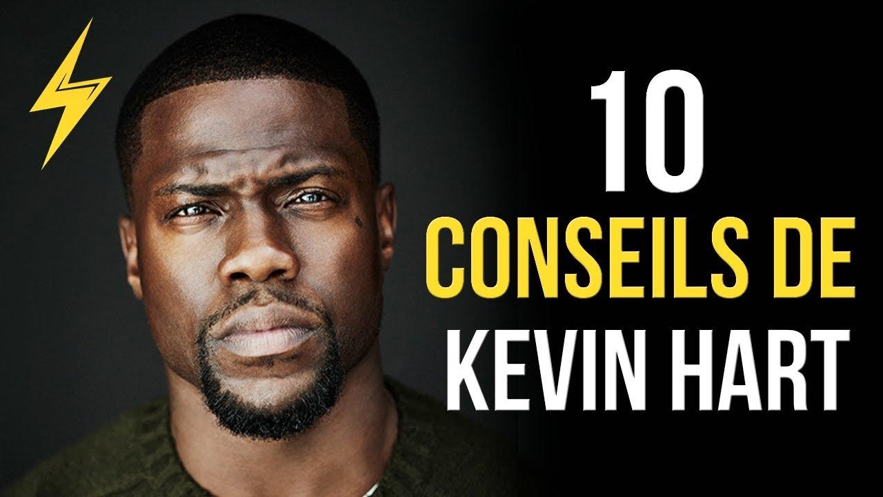 Kevin Hart - 10 conseils pour réussir (Motivation)