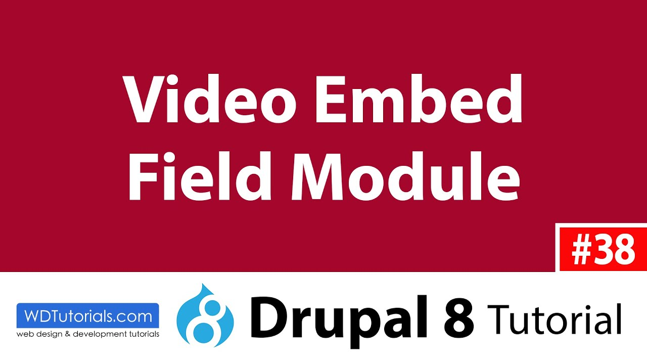 Video Embed Field (Drupal 8 Tutorial #38) - YouTube