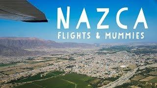 WBP: Nazca, Peru | Nazca Lines | Nazca Mummies |