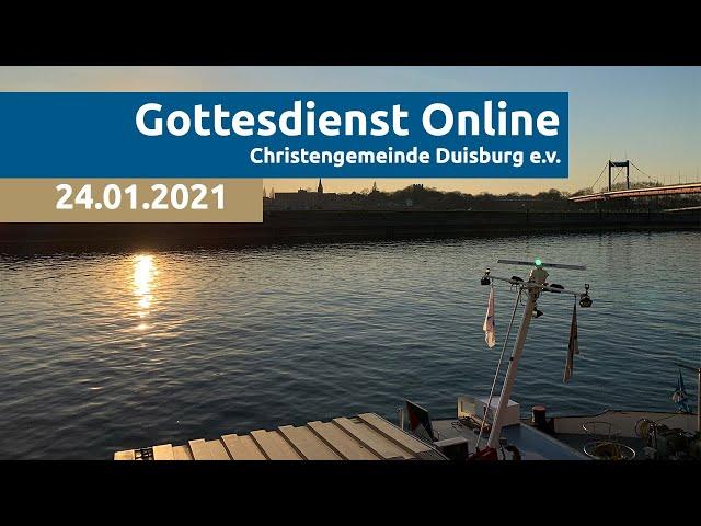 Christengemeinde Duisburg e.V. // Online-Gottesdienst // 24.01.2021