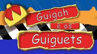 Guigah e os Guiguets