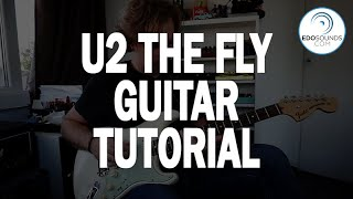 Edosounds - U2 The Fly guitar cover + tutorial (based on ZOO TV Live from Sydney)