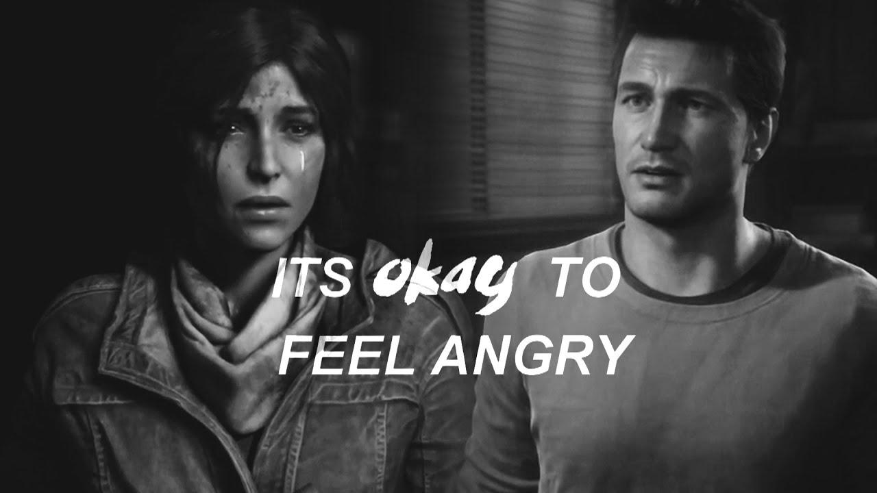 Lara Croft And Nathan Drake: It's Okay To Feel Angry [HBD