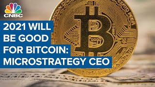2021 is going to be a good year for bitcoin: microstrategy ceo