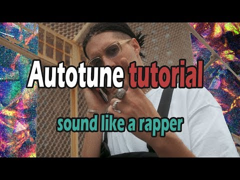 Sound like a rapper | Autotune tutorial (RIN-DIOR 2001)