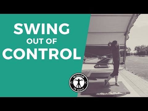 SWING OUT OF CONTROL FOR MORE CONTROL | Wisdom in Golf